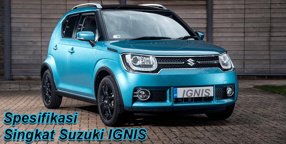 Spesifikasi Singkat Suzuki IGNIS