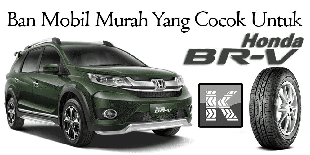 Harga Ban Mobil Honda BRV