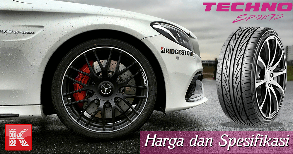 Harga Ban Mobil Murah Bridgestone Techno Sports