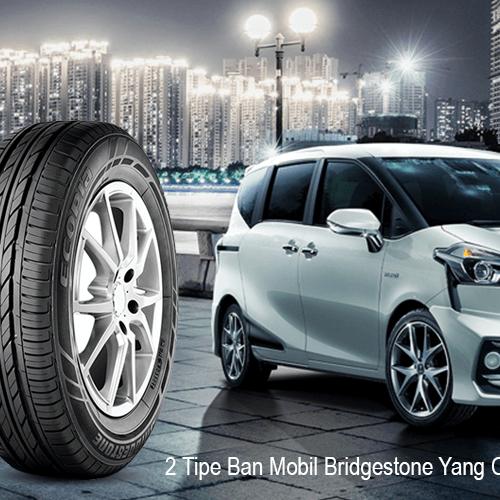 Jual Ban Mobil Bridgestone Untuk Toyota Sienta