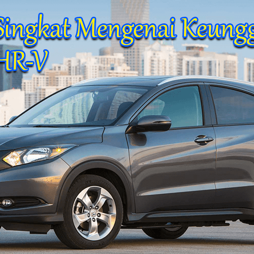 Review Singkat Keunggulan Honda HRV