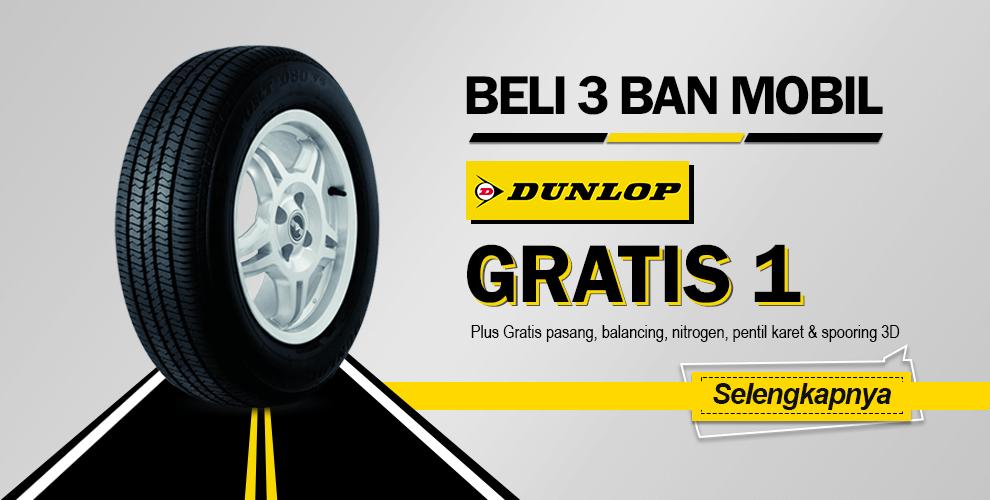Beli 3 Gratis 1 Ban Mobil Dunlop