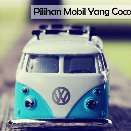 Pilihan Mobil Yang Cocok Untuk Mudik