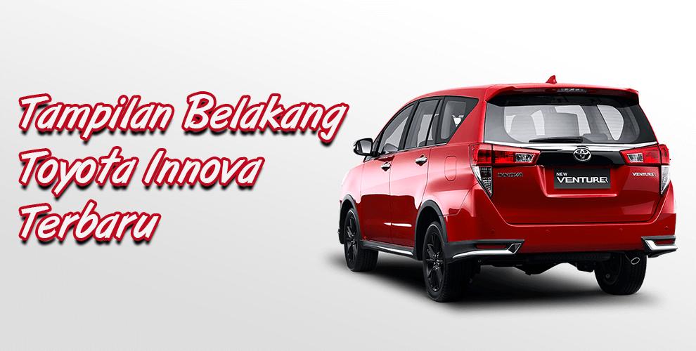 Toyota Innova Terbaru Eksterior Belakang